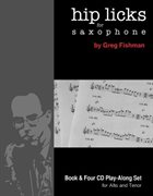 GREG FISHMAN Hip Licks for Saxophone album cover