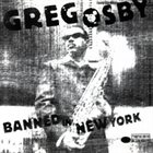 GREG OSBY — Banned In New York album cover