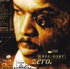 GREG OSBY Zero album cover