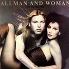 GREGG ALLMAN Allman And Woman ‎– Two The Hard Way album cover