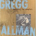 GREGG ALLMAN Searching For Simplicity album cover