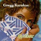 GREGG KARUKAS Key Witness album cover