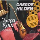 GREGOR HILDEN Sweet Rain album cover