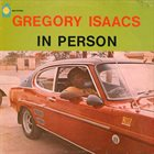 GREGORY ISAACS In Person album cover