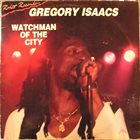 GREGORY ISAACS Watchman Of The City album cover