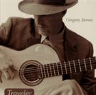 GREGORY JAMES Traveler album cover