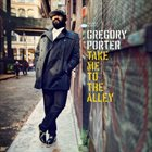 GREGORY PORTER Take Me To The Alley album cover