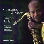 GREGORY TARDY Standards & More album cover