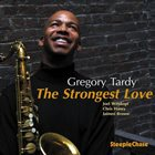 GREGORY TARDY The Strongest Love album cover