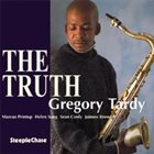 GREGORY TARDY The Truth album cover