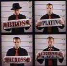 GREPOL M.AF.I.A Bros Playin Across album cover