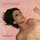 GRETCHEN PARLATO In A Dream album cover