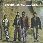 GREYHOUND Black And White album cover