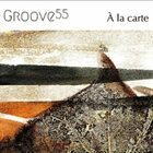GROOVE 55 Á La Carte album cover