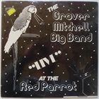 GROVER MITCHELL Live At The Red Parrot album cover