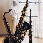 GROVER  WASHINGTON JR All My Tomorrows album cover