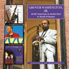 GROVER  WASHINGTON JR All My Tomorrows / Soulful Strut / Breath Of Heaven album cover