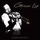 GROVER  WASHINGTON JR Groover Live album cover