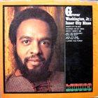 GROVER  WASHINGTON JR Inner City Blues album cover