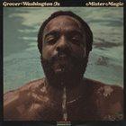 GROVER  WASHINGTON JR Mister Magic album cover