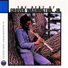 GROVER  WASHINGTON JR The Best of Grover Washington Jr. album cover
