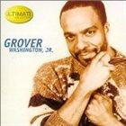 GROVER  WASHINGTON JR Ultimate Collection album cover
