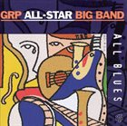 GRP ALL-STAR BIG BAND All Blues album cover
