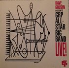 GRP ALL-STAR BIG BAND Dave Grusin Presents GRP All-Star Big Band Live! album cover