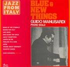 GUIDO MANUSARDI Blue & New Things album cover