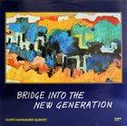 GUIDO MANUSARDI Bridge Into The New Generation album cover