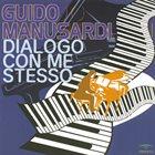 GUIDO MANUSARDI Dialogo Con Me Stesso album cover