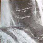 GUIDO MANUSARDI Guido Manusardi Sextet : Acqua Fragia album cover