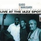 GUIDO MANUSARDI Live at the Jazz Spot album cover