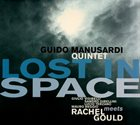 GUIDO MANUSARDI Guido Manusardi Quintet Meets Rachel Gould : Lost In Space album cover