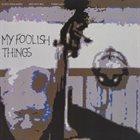 GUIDO MANUSARDI My Foolish Things album cover