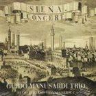 GUIDO MANUSARDI Siena Concert album cover