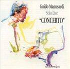 GUIDO MANUSARDI Solo Live: Concerto album cover