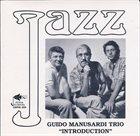 GUIDO MANUSARDI The Guido Manusardi Trio : Introduction album cover