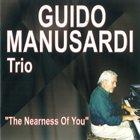 GUIDO MANUSARDI The Nearness Of You album cover