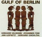 GULF(H) OF BERLIN GULF of Berlin album cover