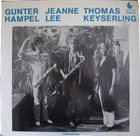 GUNTER HAMPEL Gunter Hampel / Jeanne Lee / Thomas Keyserling : Companion album cover