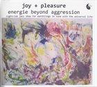 GUNTER HAMPEL Joy + Pleasure : Energie Beyond Aggression album cover