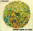 GUNTER HAMPEL Jubilation album cover