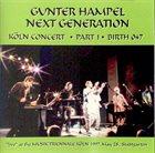 GUNTER HAMPEL Next Generation: Köln Concert One album cover