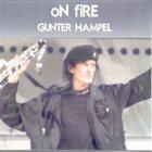 GUNTER HAMPEL On Fire album cover