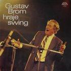 GUSTAV BROM Gustav Brom Hraje Swing (aka Artistry In Swing) album cover