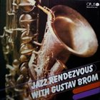 GUSTAV BROM Jazz Rendezvous With Gustav Brom album cover