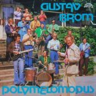 GUSTAV BROM Polymelomodus album cover
