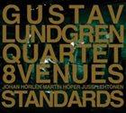 GUSTAV LUNDGREN 8 Venues