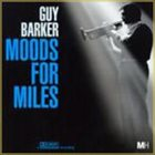 GUY BARKER Moods For Miles album cover